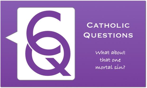 Catholic questions 2.001