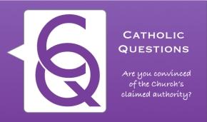 Catholic questions 3.001